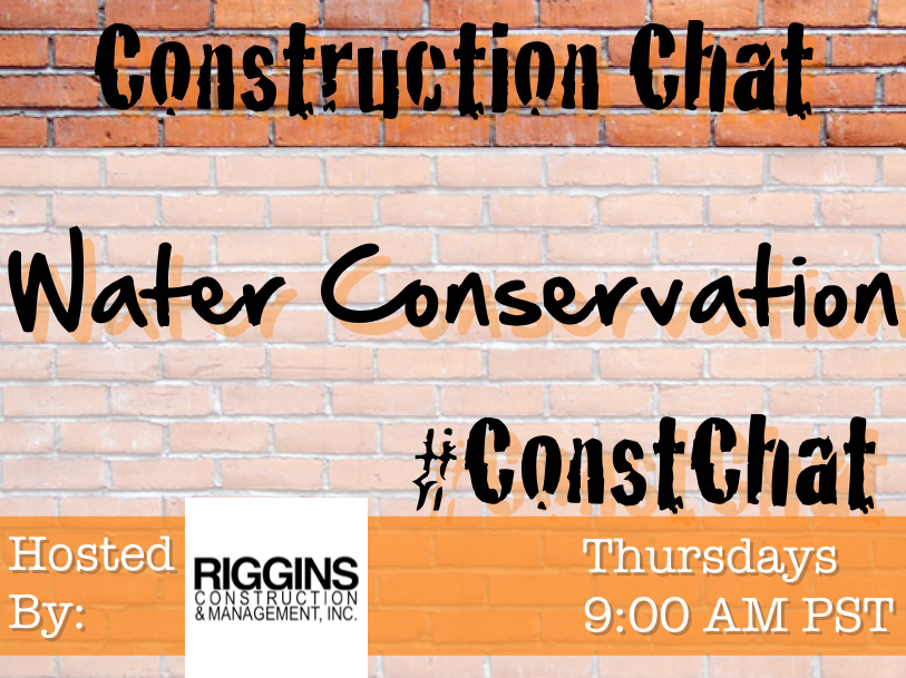 #ConstChat Water Conservation 8/14/14
