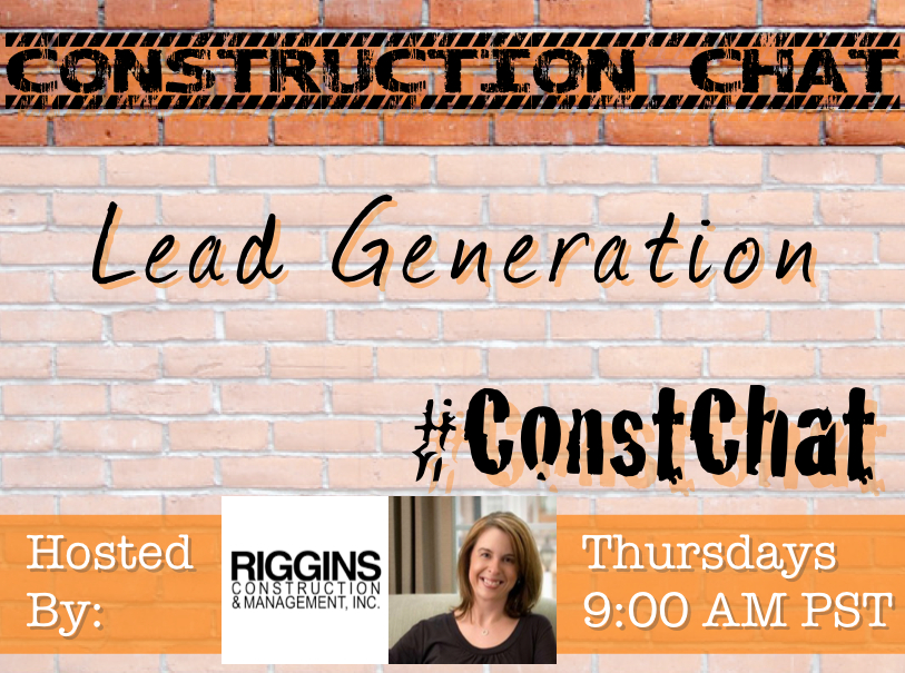 Lead Generation #ConstChat questions with Tess Wittler