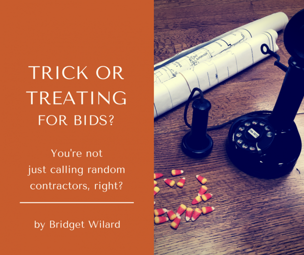 trick or treating for bids?