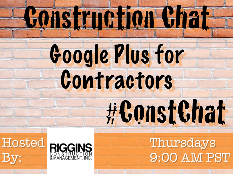 GPlus for Contractors #ConstChat