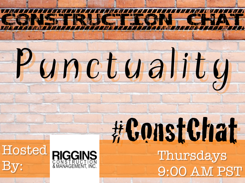 #ConstChat punctuality