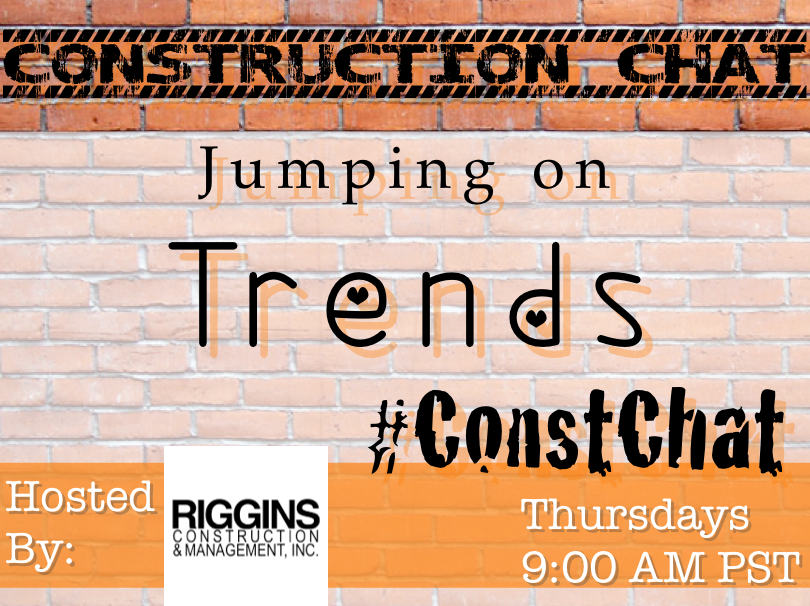Jumping on Trends #ConstChat Topic for 3/19/15