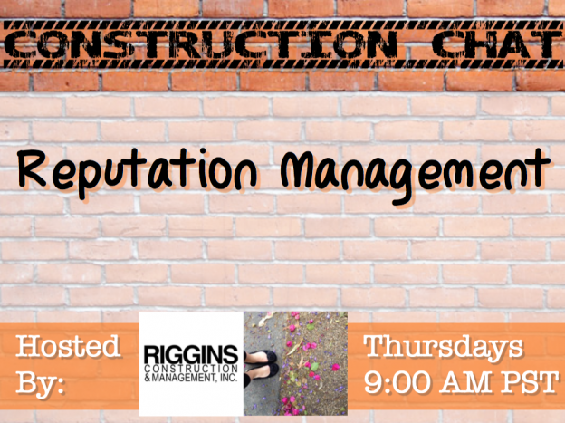 #ConstChat Reputation Management with Bethany Michaels