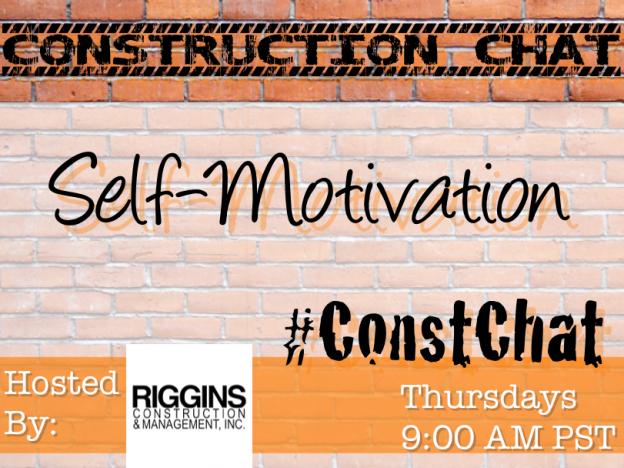 #ConstChat - Self-Motivation 7/16/15