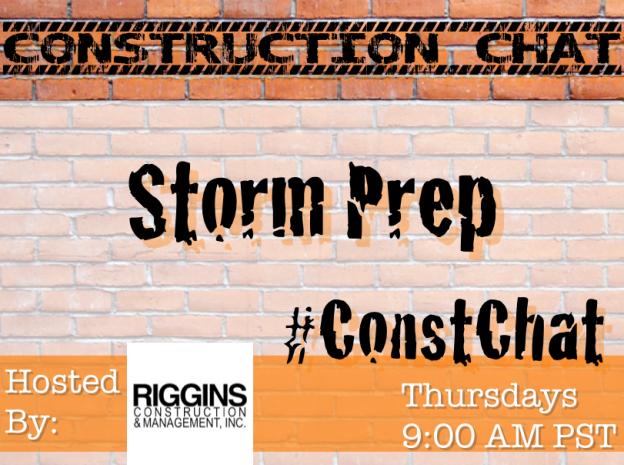 Construction Chat - Storm Prep