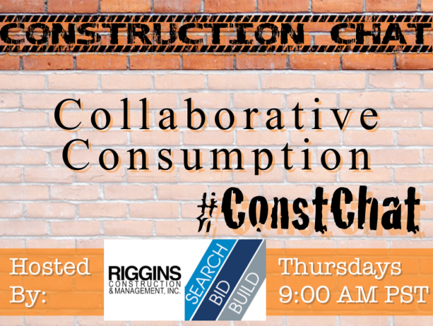 Collaborative Consumption in Construction 9/24/15 #ConstChat Topic