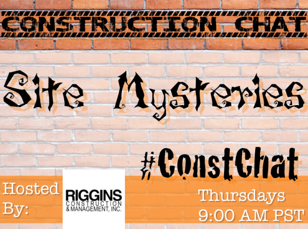 The Mysteries of Building #ConstChat Topic 10/29/15