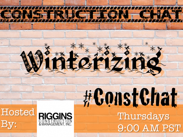 Winterizing - #ConstChat Questions 10/8/15